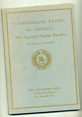 Rare Book CSA 'Confederate States of America The Special Postal Routes'