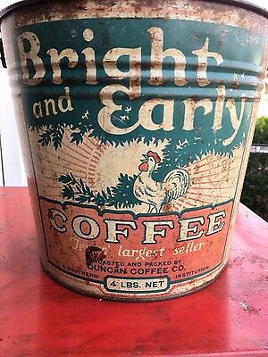 Vintage Bright And Early Coffee Pail 4 LB Texas