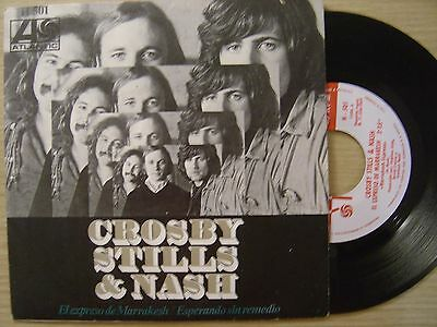 CROSBY STILLS & NASH el expresso de Marrakesh / esperando SPAIN 45 ATLANTIC 1969