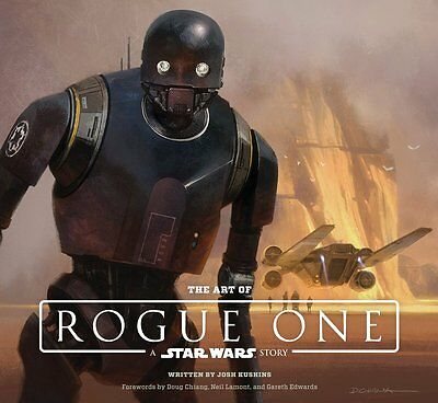 The Art of Rogue One: A Star Wars Story (Star Wars Rogue One) - PRE-ORDER 16/12