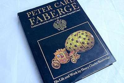 Peter Carl Faberge - Goldsmith and Jeweller to the Russian Imperial Court 1973