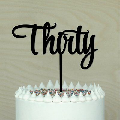 30th, Thirty Cake Topper Acrylic,Cake decoration.Birthday, Anniversary,