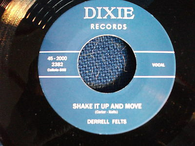 "ROCKABILLY  REPRO 7"" 45 - DERRELL FELTS - Shake It Up And Move"