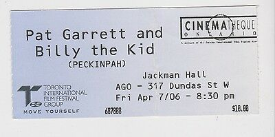 "2006 Ticket ""Pat Garrett & Billy The Kid"" Film Bob Dylan Music Actor Screening"