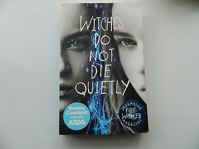 witches do not die quietly by josephine angelini