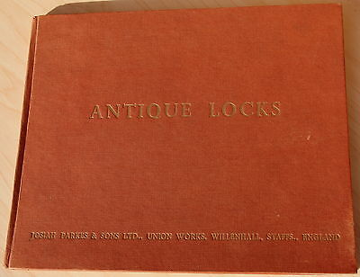 """Book: """"Antique Locks"""", published by Josiah Parkes, Willenhall"""