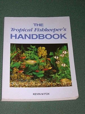 The Tropical Fishkeepers Handbook By Kevin Fox 1992 Book About Fish