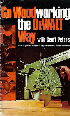 RADIAL ARM SAW MANUAL & Go Woodworking DeWALT Way:100 pages in  PDF download