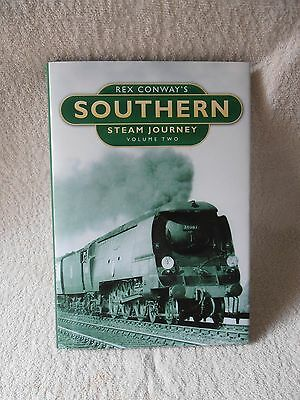 Southern Steam Journey: Volume Two - Rex Conway