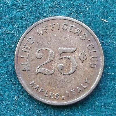 Military Token Allied Officers Club Naples  Italy  My Number 198