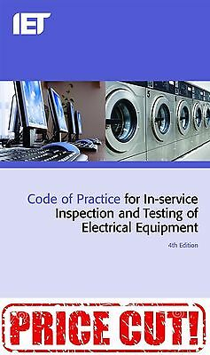 IET Code of Practice for In-Service Inspection and Testing (bs7671) 4th Edition