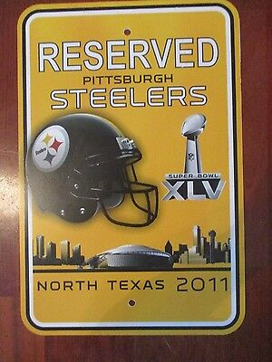 Official Pittsburgh Steelers Reserved  Car Parking Sign North Texas 2011 XLV