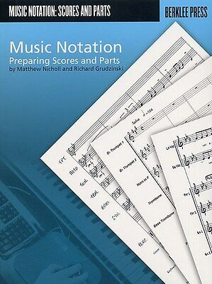 Matthew Nicholl And Richard Grudzinski: Music Notation - Preparing Scor.... Book