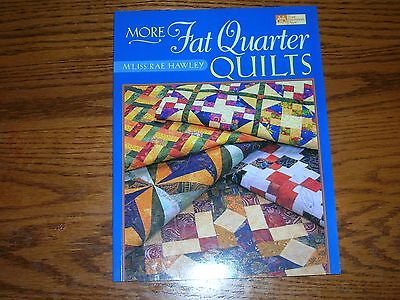Quilt Book.  More Fat Quarter Quilts by M'liss Rae Hawley
