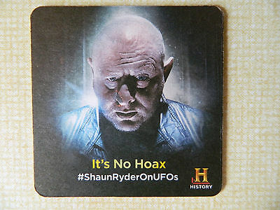 Shaun Ryder Beermat. UFO's - It's no hoax. History Channel promotion