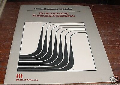 1987 Bank Of America Small Business Reporter Understanding Financial Statements