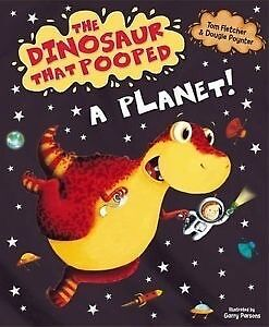 **NEW** - The Dinosaur That Pooped A Planet! (Paperback) ISBN9781849418089)