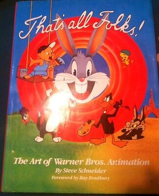 "The Art of Warner Bros. Animation ""Thats All Folks"""