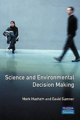 Science and Environmental Decision Making 9780582414464, Paperback, BRAND NEW