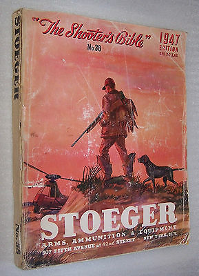 The Shooters Bible No 38 1947 Gun Rifle Arms Ammunition Equipment Catalog