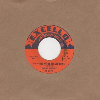 Charles Sheffield - It's Your Voodoo Working / Rock N Roll Train - Excello 45-22