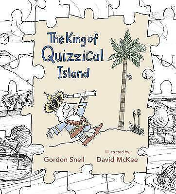 The King of Quizzical Island by Gordon Snell (Paperback, 2010)-F065