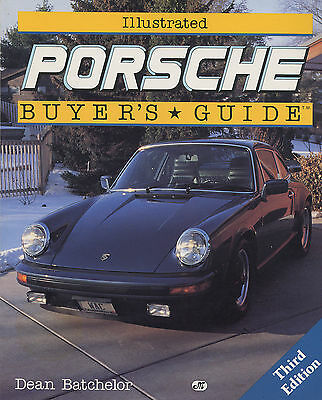 Porsche Illustrated Buyers Guide Third Edition 1990 Dean Batchelor