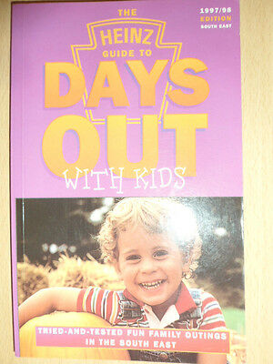 The Heinz guide to Days Out with Kids 1997/98 South East Edition Janet Bonthron