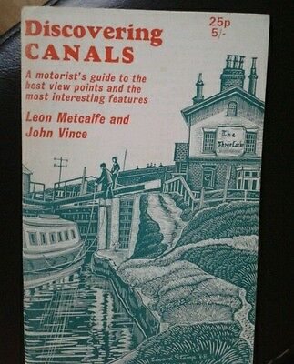 Discovering Canals a guide for motorists Shire publications Metcalfe Vince
