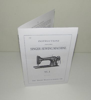 Singer 95 - 1 Sewing Machine Instruction Manual Reproduction