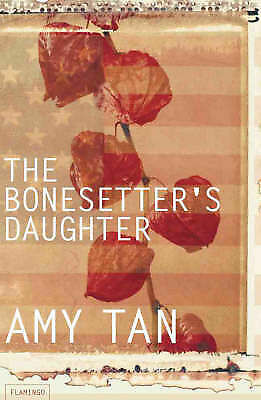 The Bonesetter's Daughter by Amy Tan (Paperback, 2001)