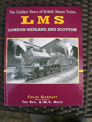 The Golden Years of British Steam Trains. LMS