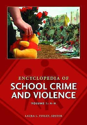 Encyclopedia of School Crime and Violence by ABC-CLIO (Hardback, 2011)-F068