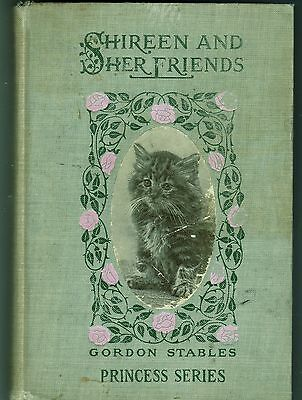 Shireen And Her Friends ~ Pages From The Life Of A Persian Cat  ~ Antique Book