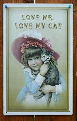 Vintage Style Love Me Love My Cat Tin Metal Sign Cats Girl Hat Victorian