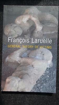General Theory of Victims, Francois Laruelle - NEW 2015 Polity Press paperback