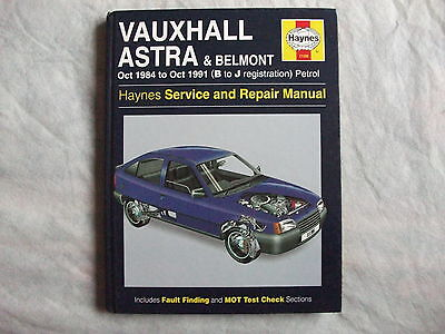 Vauxhall Astra & Belmont Oct. 1984 to Oct 1991 Petrol Workshop Manual