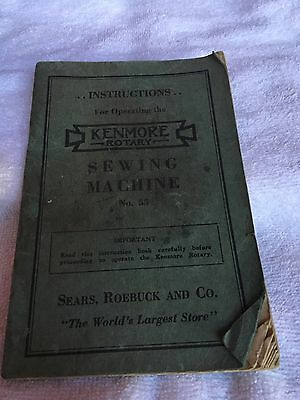 Vintage Instruction Manual for Kenmore Rotary Sewing Machine #55 Sears