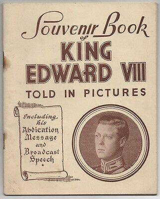 King Edward VIII -SOUVENIR BOOK - TOLD IN PICTURES