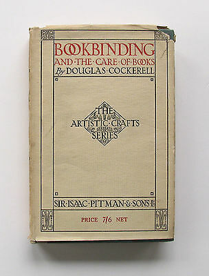 BOOKBINDING AND THE CARE OF BOOKS Douglas Cockerell 4th Edition HBDJ