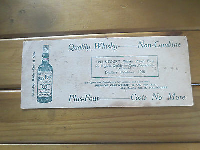 1 x PLUS FOUR Whisky 1930,s BLOTTER Very collectable