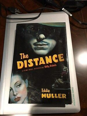 THE DISTANCE by Eddie Muller - signed, 1st edition, dustjacket
