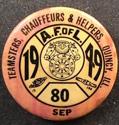 Teamsters Pinback Button September 1949 Quincy Illinois