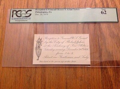 1879 President Ulysses S. Grant City Of Philadelphia Reception Ticket Pass PCGS