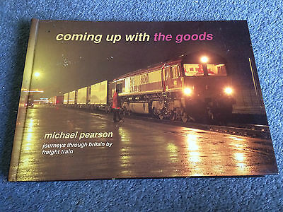 Coming Up With The Goods by Michael Pearson