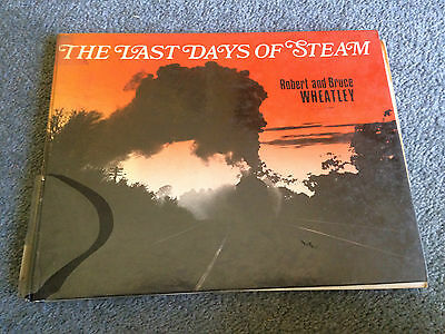 The Last Days of Steam by Wheatley