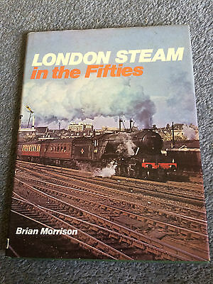 London Steam in teh Fifties by Brian Morrison