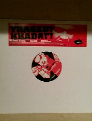 "Tragedy khadafi - blood type(12"")"
