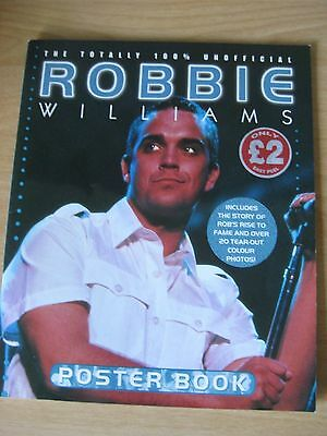 Robbie Williams the Totally 100% Unofficial Poster Book