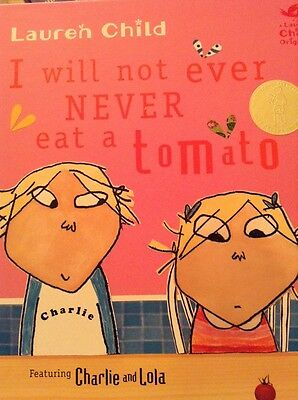 I Will Not Ever Never Eat a Tomato by Lauren Child (Hardback, 2007)